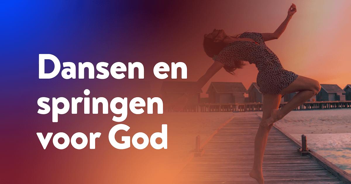Dansen en springen voor God